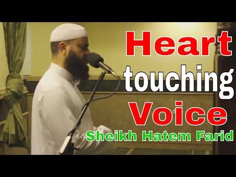 Hatem Farid Quran Heart touching Quran Recitation الشيخ حاتم فريد