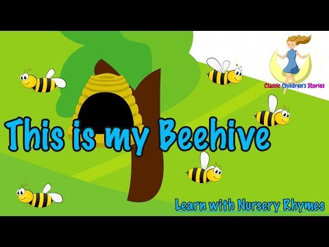 Learn with nursery rhymes Here is the Beehive where are the Bees?