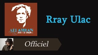 Ali Amran - Rray Ulac [Audio Officiel]