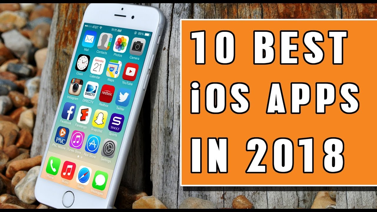 10 Best iOS Apps 2018 You Must Try | iOS