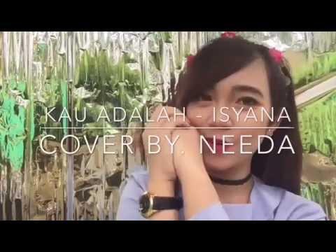 Deenidha - Needa - Isyana Sarasvati Ft  Rayi   Kau Adalah  Cover (Cover)
