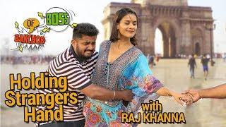 Hot Girl Holding Hand Prank | Raj Khanna - Boss Of Bakchod | Pranks In India | HighIQ