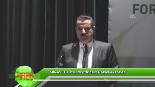 Arnavutluk ile dış ticaret hacmi artacak