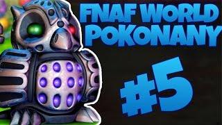 SKOŃCZYŁEM GRĘ. KOŃCÓWKA NR1 - SOWA - FNAF World #5