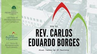Palavra do Rev. Carlos Eduardo Borges