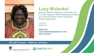 Lucy Mulenkei at GEF Live - Your digital window to the 57th Council