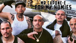 Mr.Capone-E - For My Homies (free download) (Official Music Video)