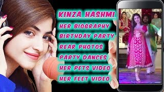 kinza Hashmi Biography, Birthday Party, Party Dance, Her Pet & Feet Video.