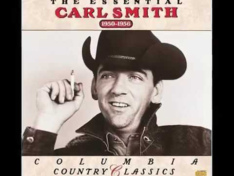 Carl Smith - There She Goes