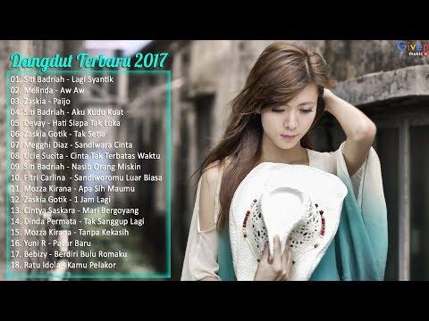 20 Dangdut Terbaru 2017 - Lagu Indonesia Terbaru 2017