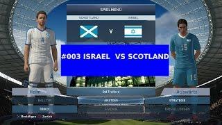ISRAEL VS SCOTLAND UEFA EURO 2016 PES 2015 FUNNY GAMEPLAY