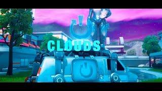 Fortnite Montage - Clouds (Nurko)