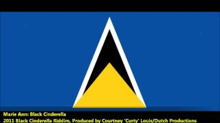 Marie Ann: BLACK CINDERELLA [2011 St. Lucian Soca][Black Cinderella Riddim, Dutch Prod.]