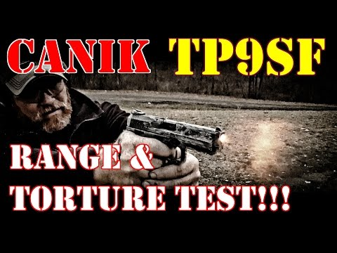 CANIK TP9SF RANGE & TORTURE TEST!! EXTREME MEASURES!!!