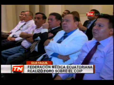 Federación médica ecuatoriana realizó foro sobre el COIP