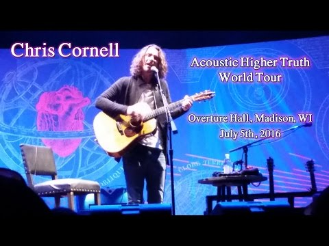 Chris Cornell - Overture Hall, Madison, WI 7-5-2016 - Full Show