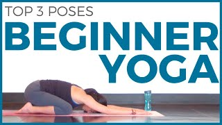 3 Yoga Poses for Beginners