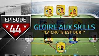 "FIFA 14 UT - Gloire aux Skills ""La chute est dur!"" Episode 44"