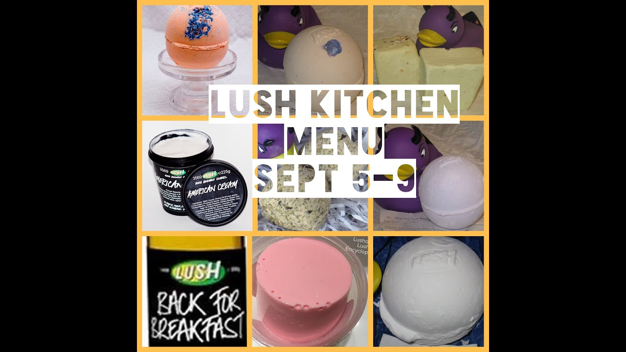 Lush Kitchen Menu Sept 5-9 - YouTube