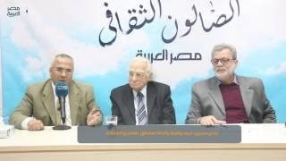 مصر العربية | عادل صبري: مراد وهبة يأخذنا لمنطق الفكر والاجتهاد
