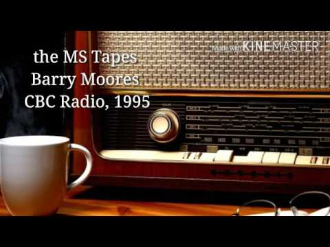 The MS Tapes ... short-format radio feature, CBC Radio 1995