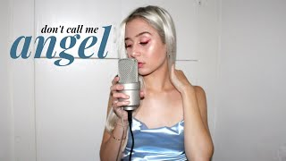 Ariana Grande, Miley Cyrus, Lana Del Rey - Don't Call Me Angel (Charlie's Angels) COVER