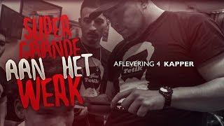 SUPERGAANDE AAN HET WERK x KAPPER (AFL. 4)