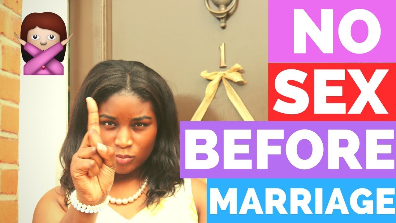 NO SEX BEFORE MARRIAGE - YouTube