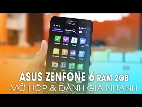 ASUS ZENFONE 6 Ram 2Gb giá rẻ! - Mở hộp và trên tay nhanh