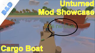 unturned - Mod Showcase: Cargo Boat