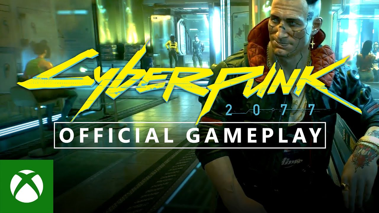Cyberpunk 2077 Official Gameplay Preview – Extended Walkthrough | Xbox