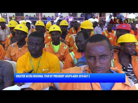 GREATER ACCRA REGIONAL TOUR BY PRESIDENT DAY 2_AKM