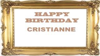 Cristianne   Birthday Postcards & Postales - Happy Birthday