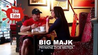 BIG MAJK prywatne życie mistrza  joannagruszecka. pl