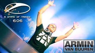 Armin van Buuren - A State Of Trance Episode 606