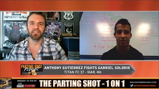 "Titan FC 37's Anthony Gutierrez ""I see myself knocking out Gabriel Solorio from mount"""