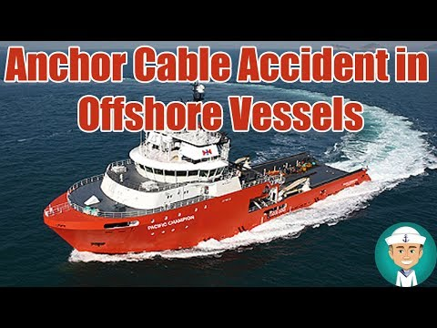 Preventing an Anchor Cable Accident in Offshore Vessels - YouTube