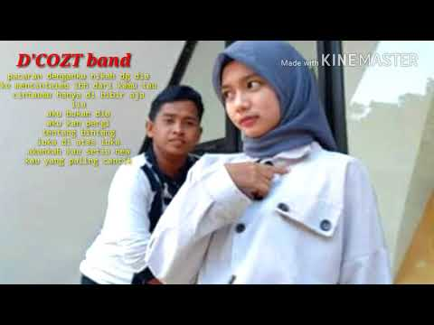 Full album terbaru  [ D'cozt band ]