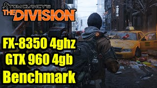 The Division (Ultra/High) Benchmark GTX 960 4gb  | 1080p 60fps