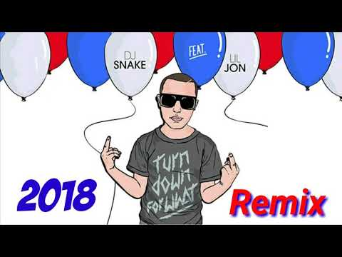 DJ Snake & Lil Jon -  Turn Down For What (2018'Remix)