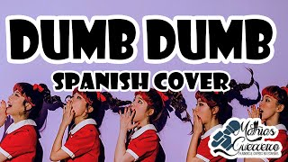 Red Velvet (레드벨벳) - Dumb dumb | SPANISH COVER | Mathias Guerreiro