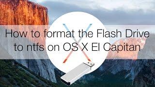 Как отформатировать в NTFS флешку на OS X El Capitan 10.11