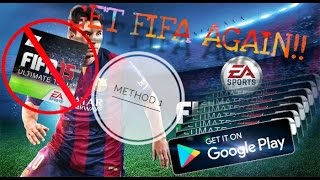 How to download FIFA 15 Ultimate Team (2018 Android)!! | After being removed from the Play Store😱😱
