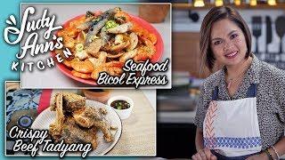 [Judy Ann's Kitchen 13] Ep 4 : Seafood Bicol Express, Crispy Beef Tadyang   Pinoy Favorites