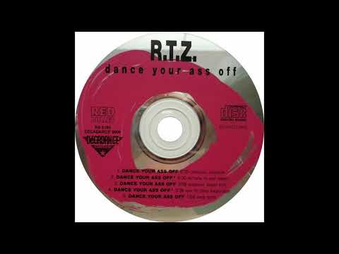 R.T.Z. feat. Miker G - Dance Your Ass Off  (CD Single) 1991