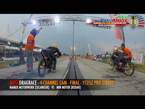 4-Channel Cam - MUSC Drag Racing @ Bakri Johor - Final Y125Z Pro Street