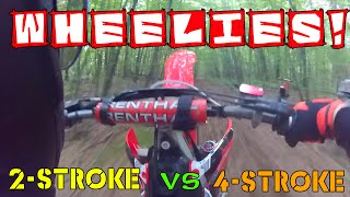 Dirt Bike Wheelies: 2-stroke vs 4-stroke