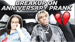 BREAKUP PRANK ON ANNIVERSARY!!! **SHE GETS MAD**