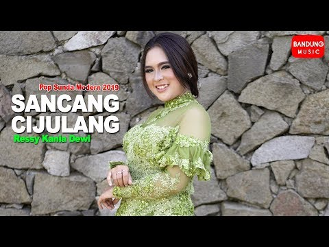 Download Ressy Kania Dewi - Sancang Cijulang [Official Bandung Music] Mp4 baru