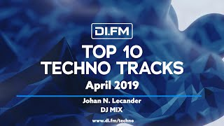 [Techno] DI.FM Top 10 Techno Tracks April 2019 - Johan N. Lecander